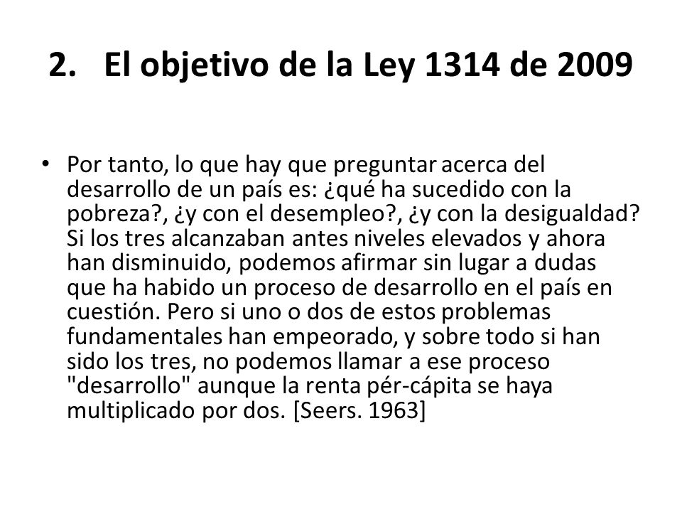 El objetivo de la Ley 1314 de 2009
