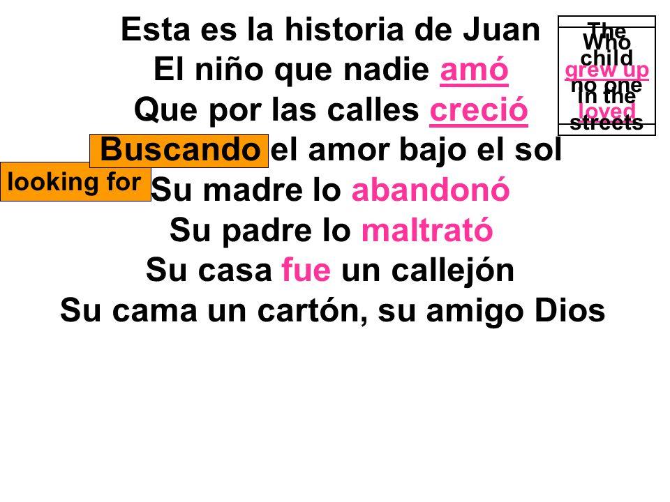 Esta es la historia de Juan El niño que nadie amó