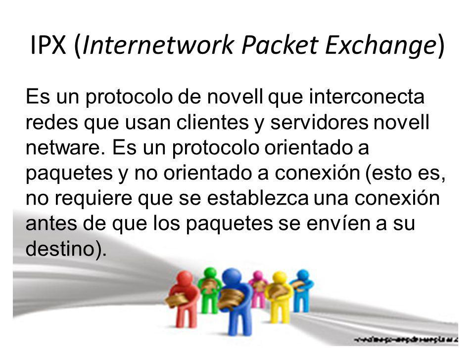IPX (Internetwork Packet Exchange)