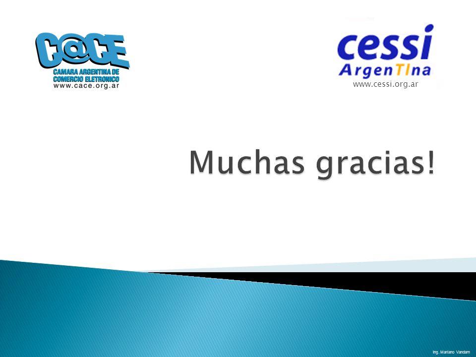 www.cessi.org.ar Muchas gracias! Ing. Mariano Vandam