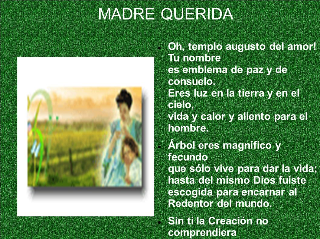 MADRE QUERIDA