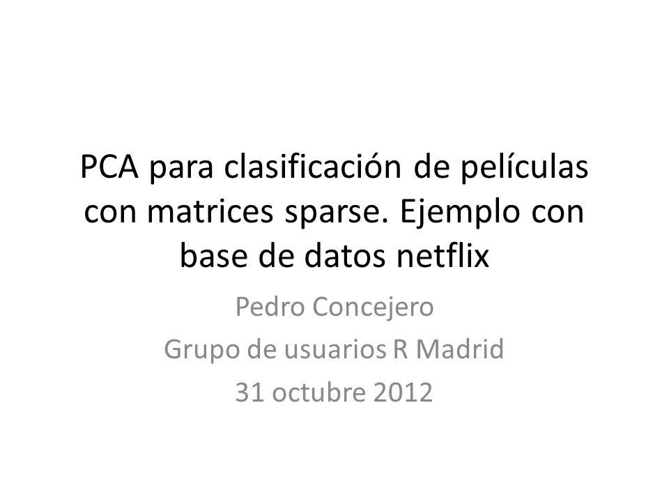 Pedro Concejero Grupo de usuarios R Madrid 31 octubre 2012