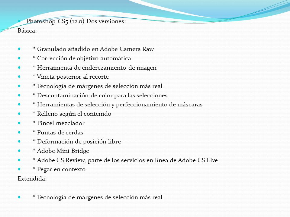 Photoshop CS5 (12.0) Dos versiones: