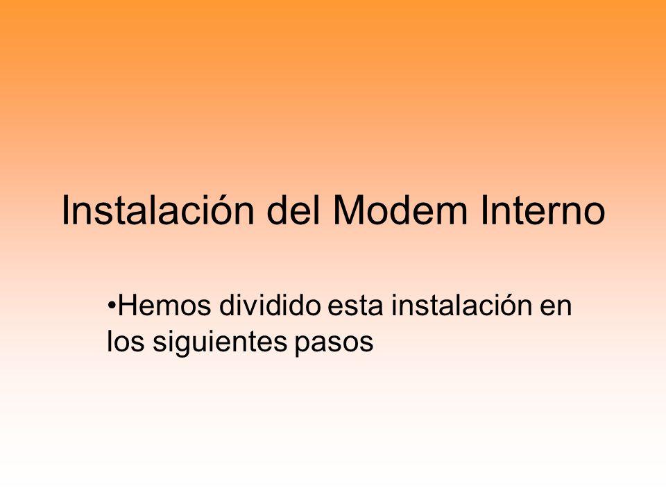 Instalación del Modem Interno