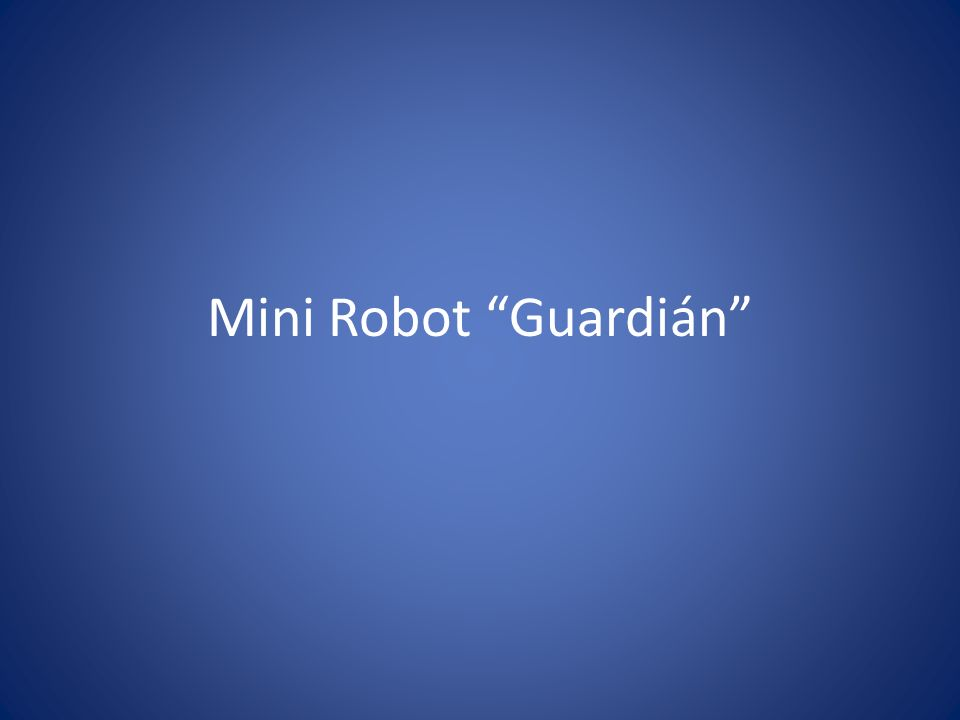 Mini Robot Guardián