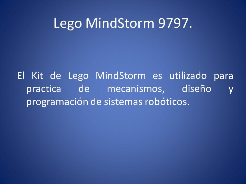 Lego MindStorm 9797.El Kit de Lego MindStorm es utilizado para practica de mecanismos, diseño y programación de sistemas robóticos.