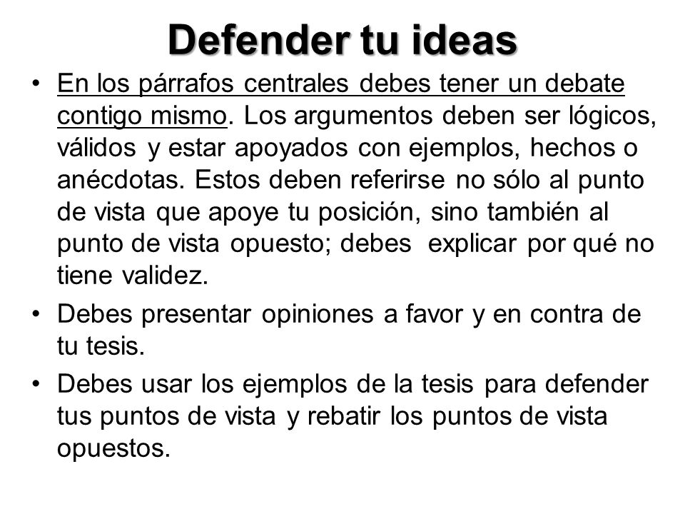 Defender tu ideas