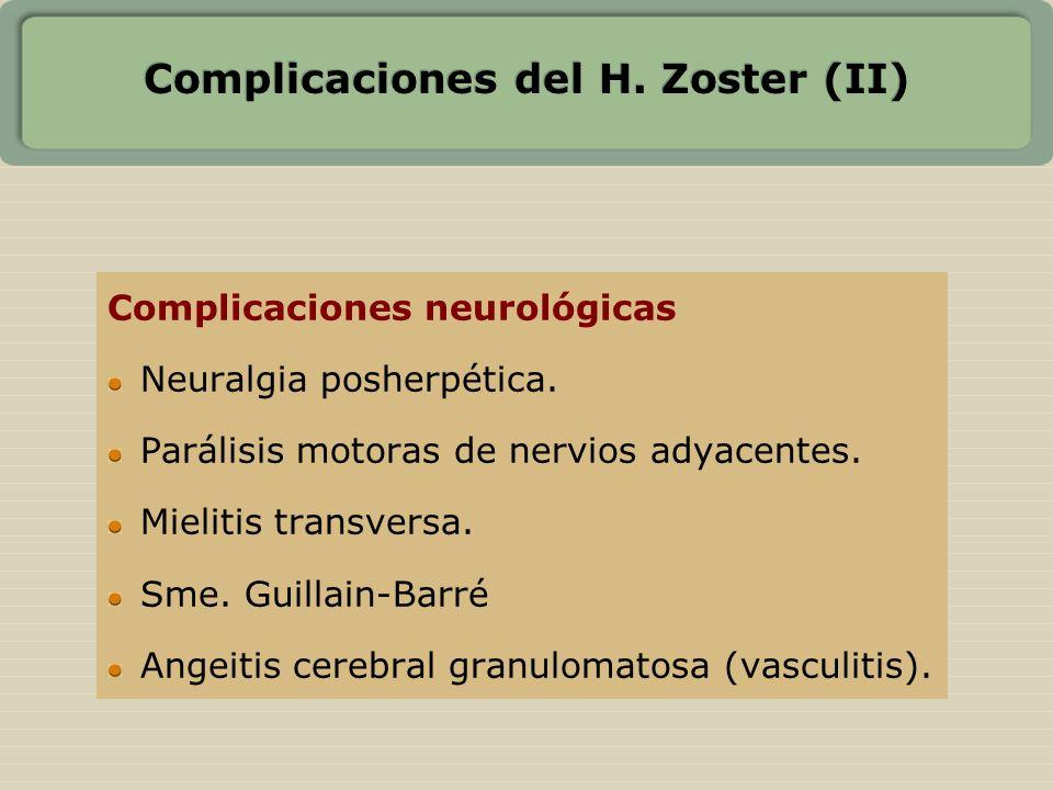 Complicaciones del H. Zoster (II)