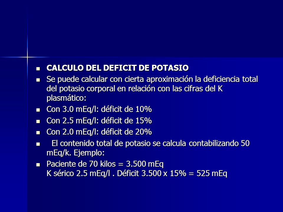 CALCULO DEL DEFICIT DE POTASIO