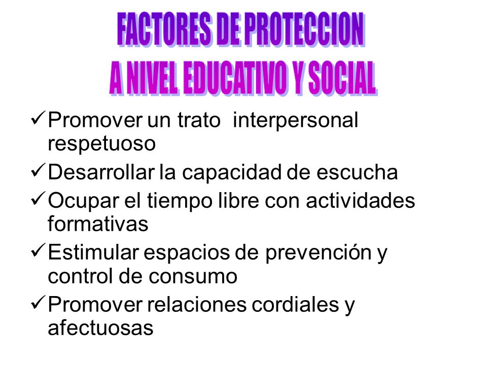 FACTORES DE PROTECCION A NIVEL EDUCATIVO Y SOCIAL