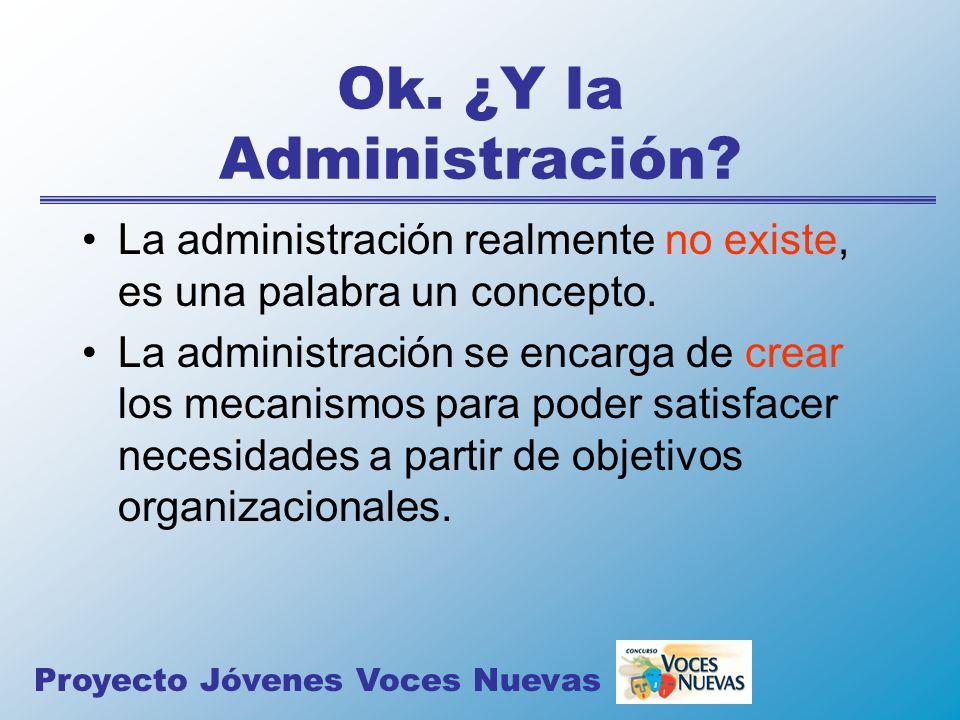 Ok. ¿Y la Administración