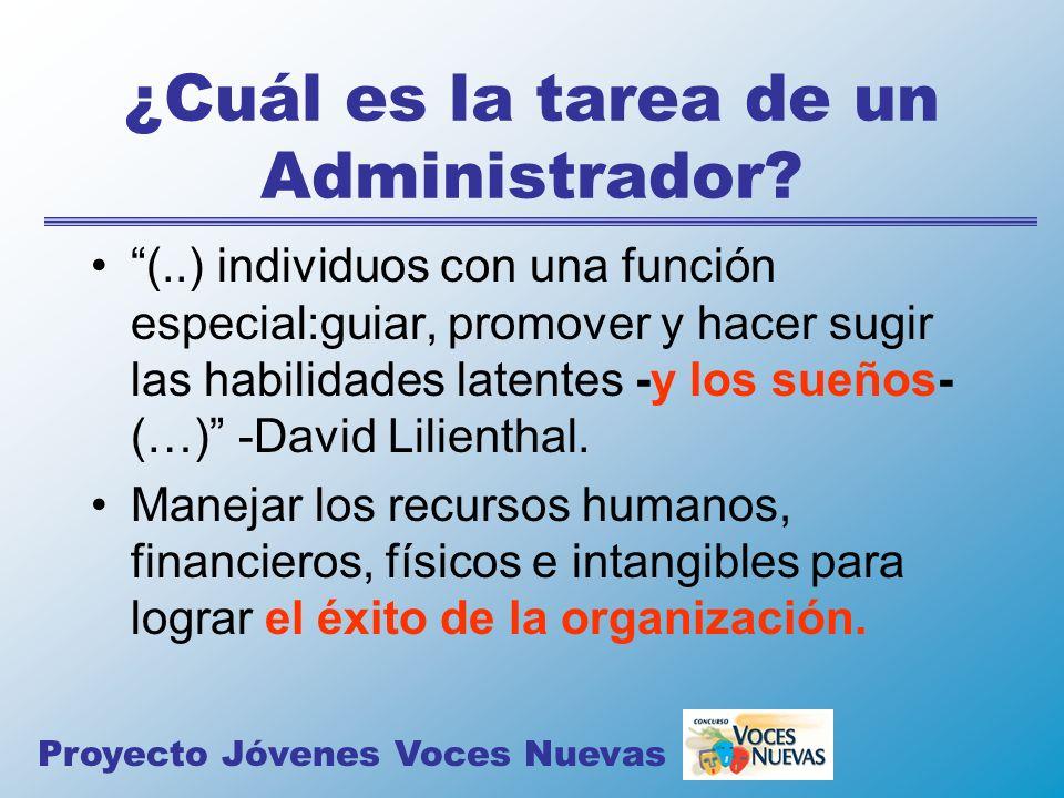 ¿Cuál es la tarea de un Administrador