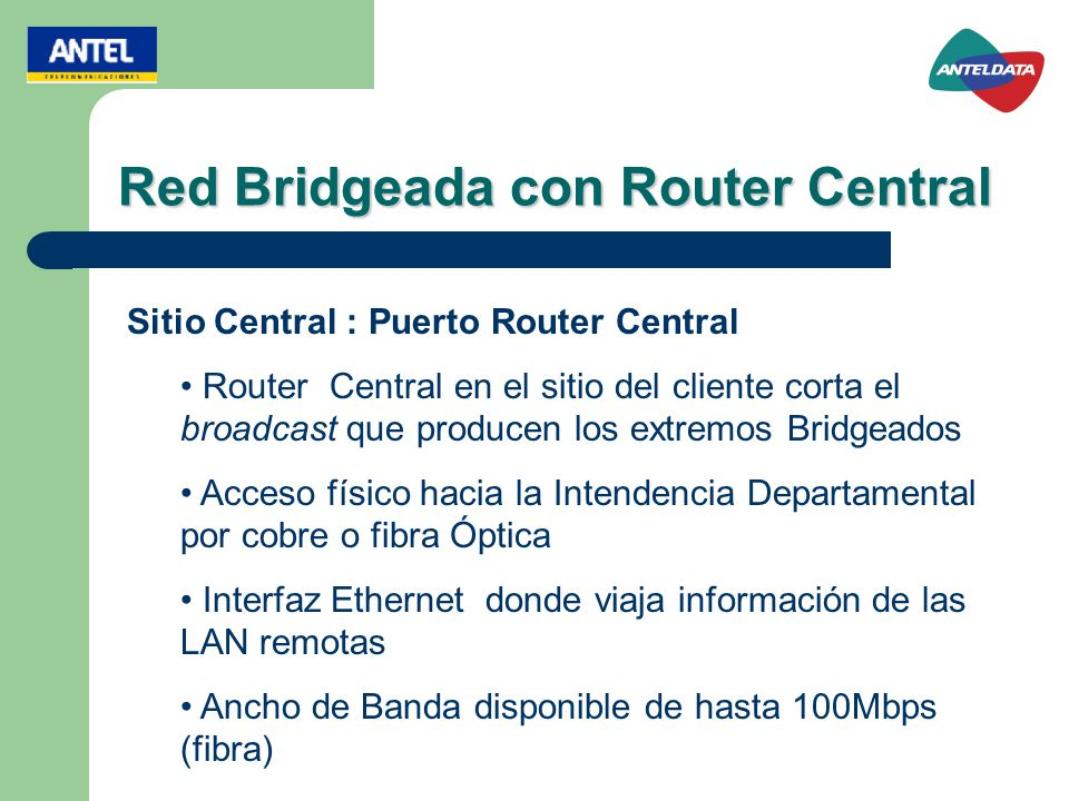 Red Bridgeada con Router Central