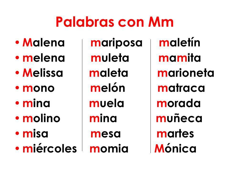 Palabras con Mm Malena mariposa maletín melena muleta mamita
