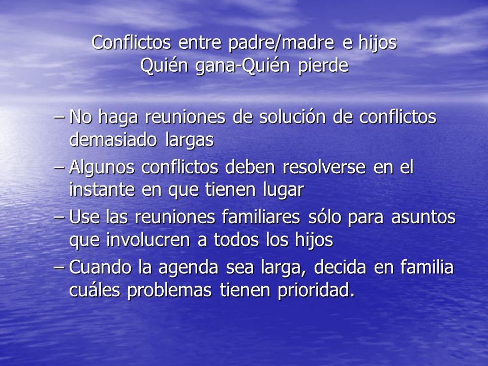 Conflictos entre padre/madre e hijos Quién gana-Quién pierde