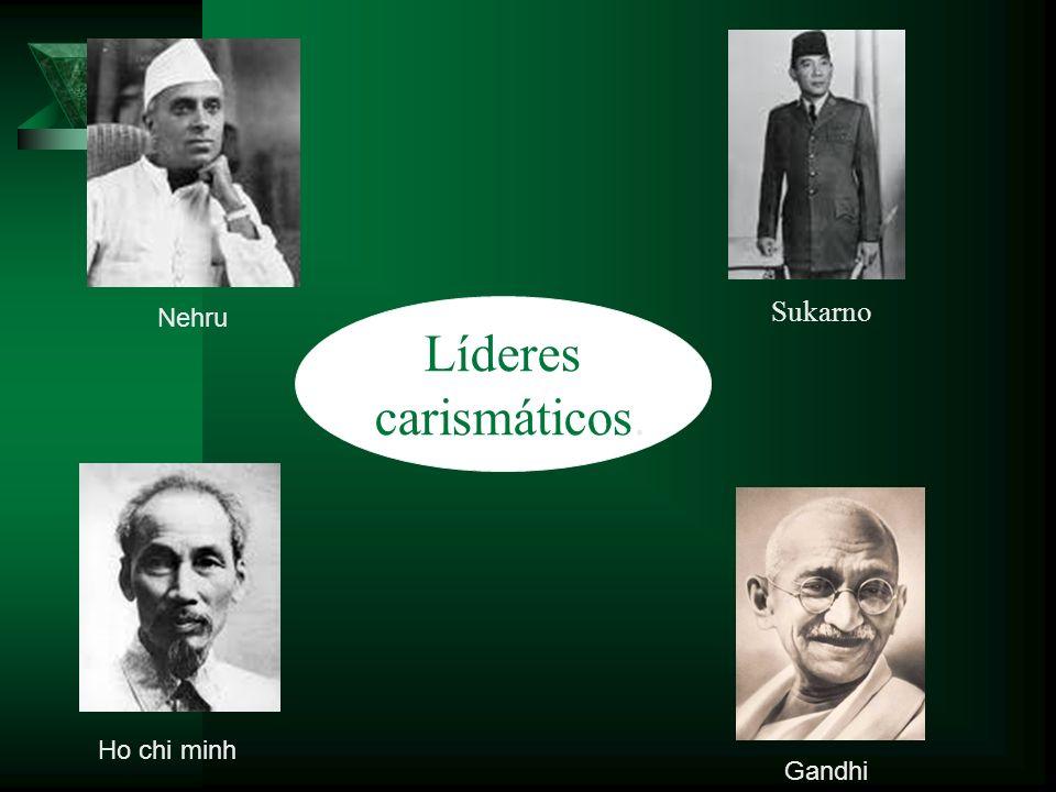 Sukarno Nehru Líderes carismáticos. Ho chi minh Gandhi