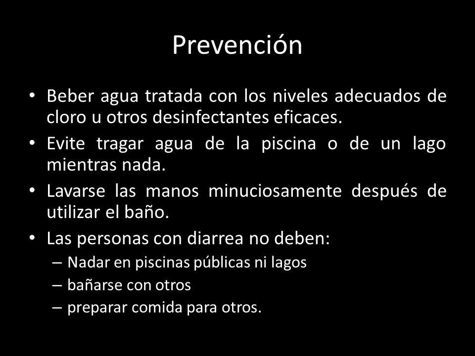 Prevención Beber agua tratada con los niveles adecuados de cloro u otros desinfectantes eficaces.