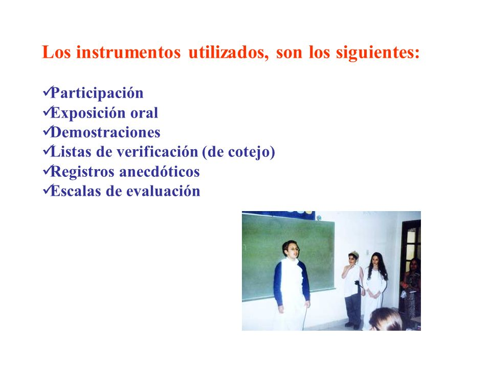 Los instrumentos utilizados, son los siguientes: