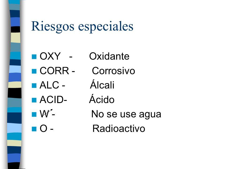 Riesgos especiales OXY - Oxidante CORR - Corrosivo ALC - Álcali