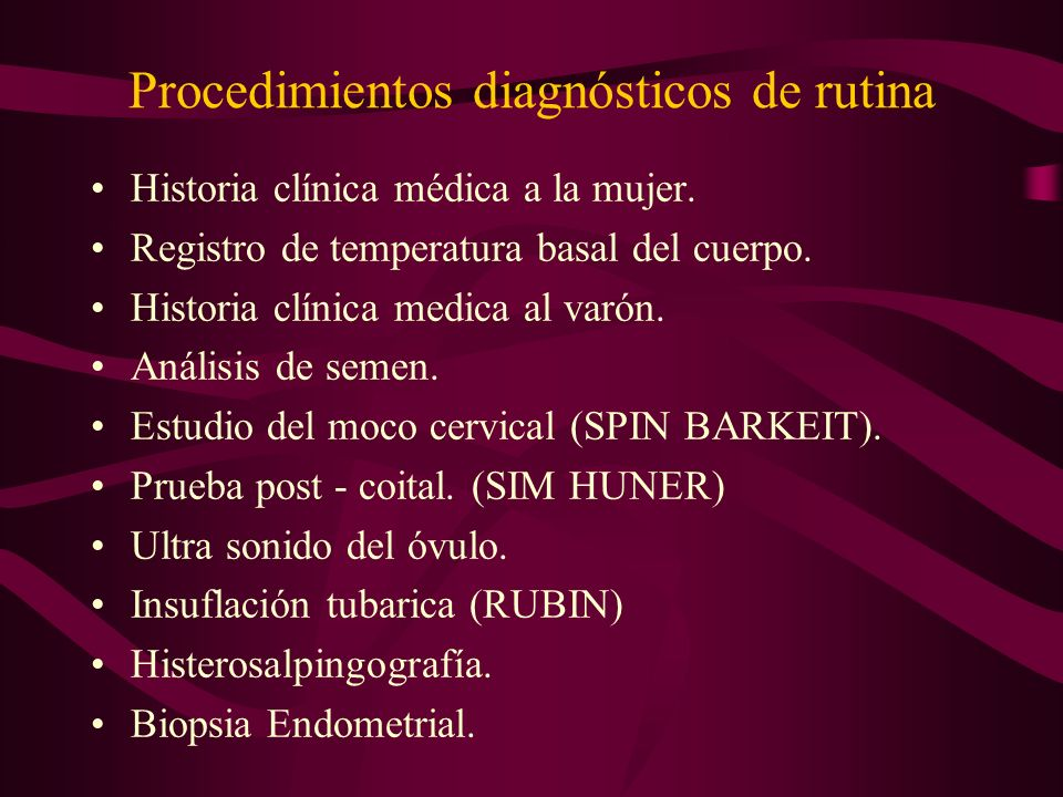 Procedimientos diagnósticos de rutina