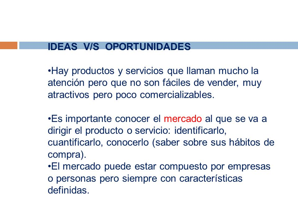 IDEAS V/S OPORTUNIDADES