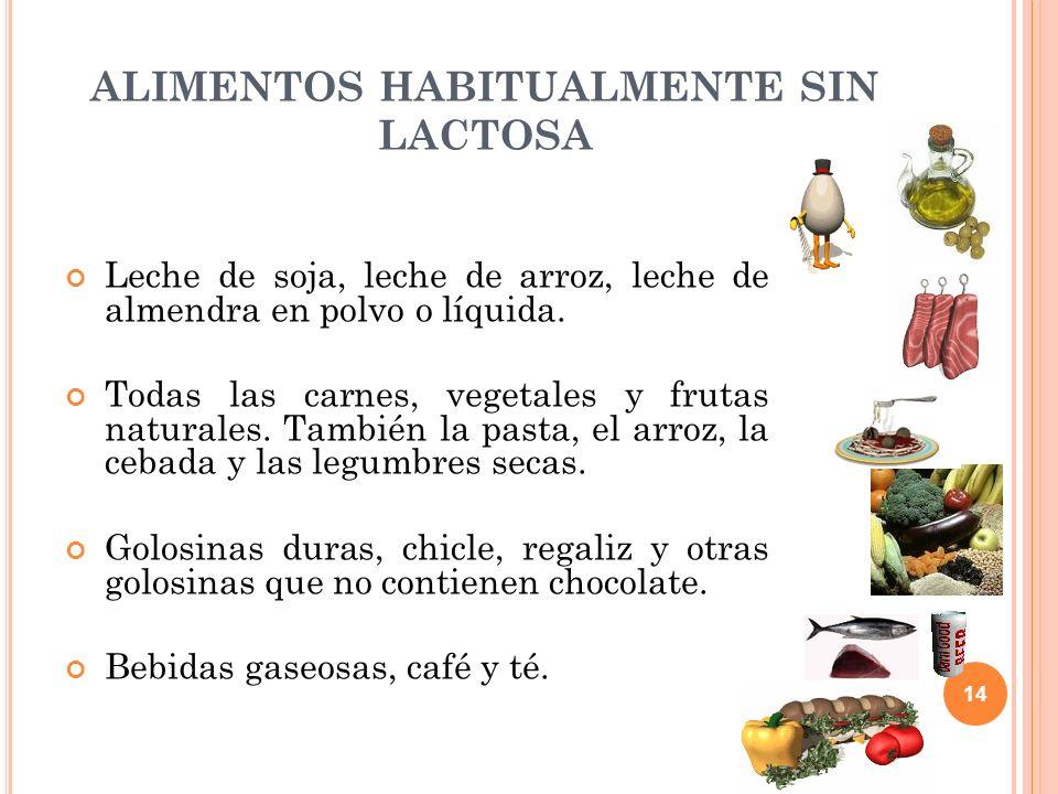 ALIMENTOS HABITUALMENTE SIN LACTOSA