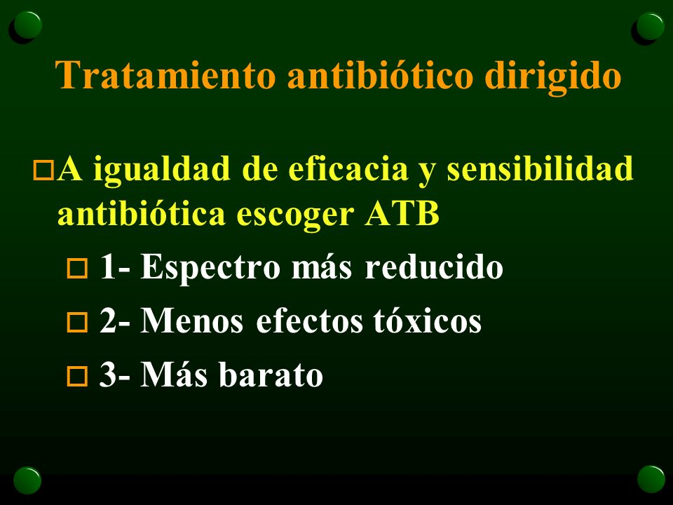 Tratamiento antibiótico dirigido