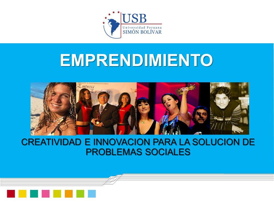 CREATIVIDAD E INNOVACION PARA LA SOLUCION DE PROBLEMAS SOCIALES