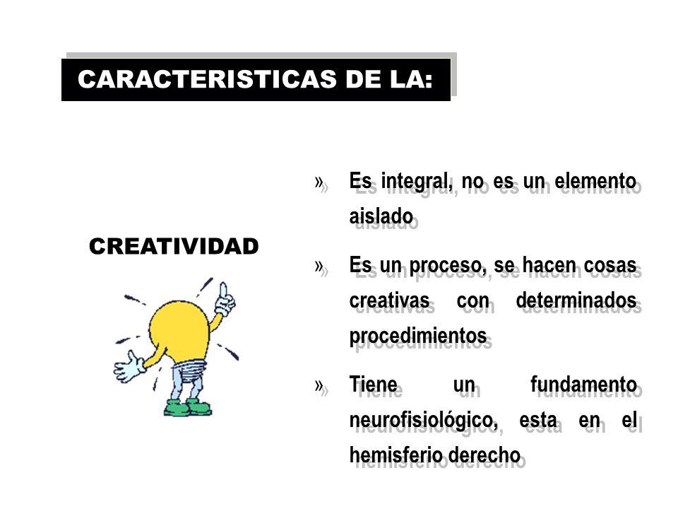 CARACTERISTICAS DE LA: