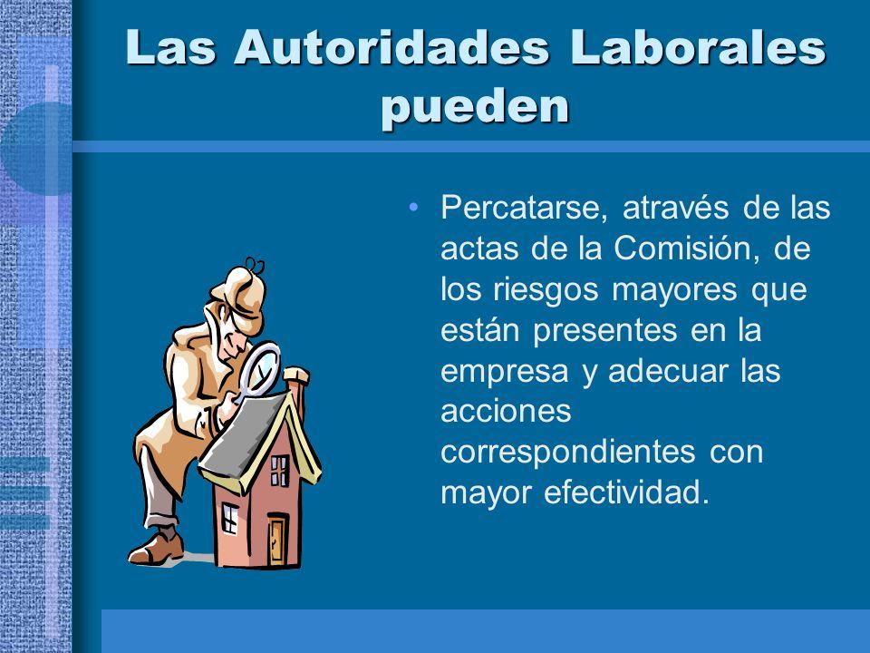 Las Autoridades Laborales pueden