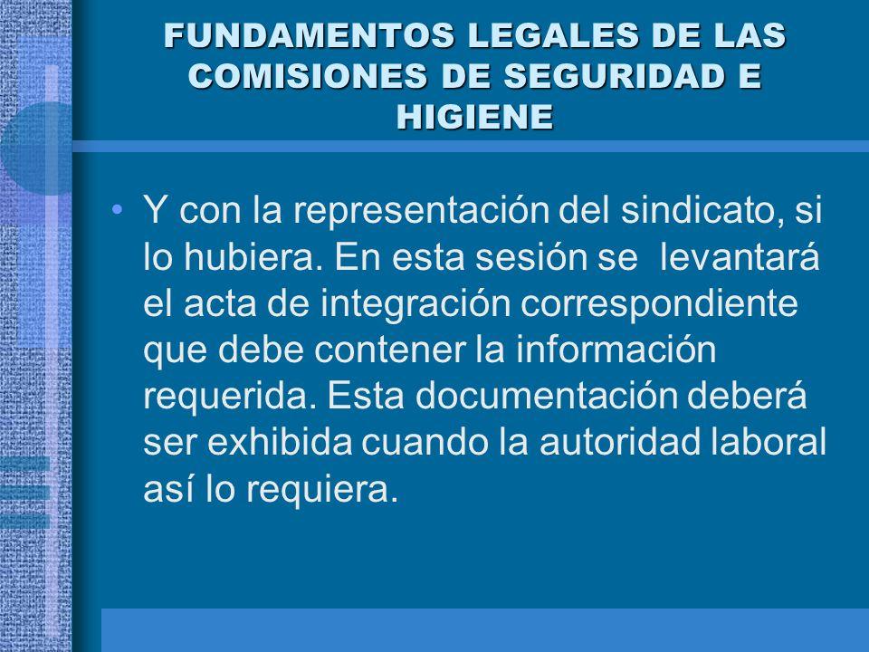 FUNDAMENTOS LEGALES DE LAS COMISIONES DE SEGURIDAD E HIGIENE