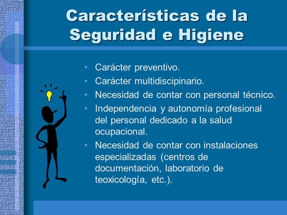 Características de la Seguridad e Higiene