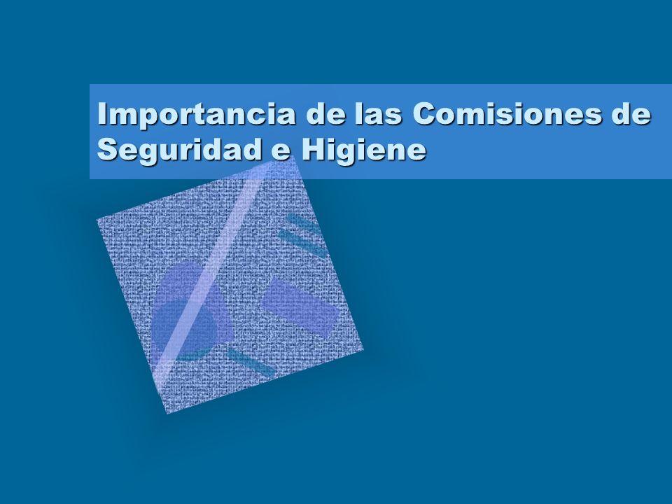 Importancia de las Comisiones de Seguridad e Higiene