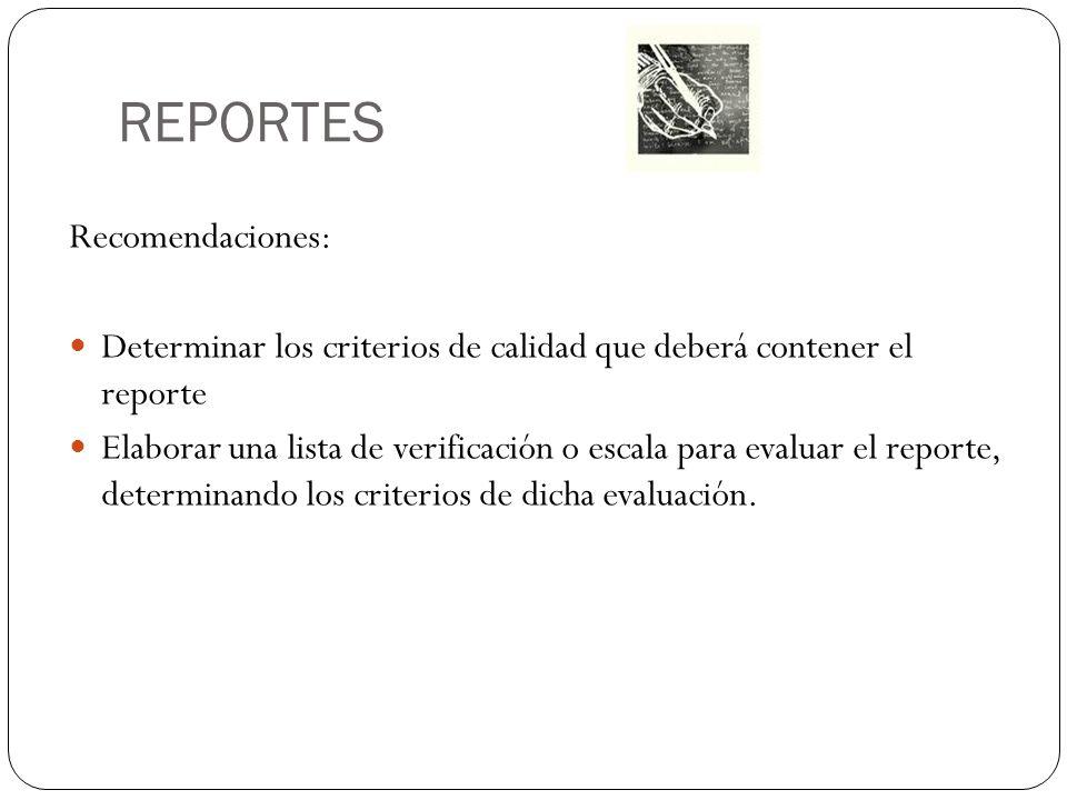 REPORTES Recomendaciones: