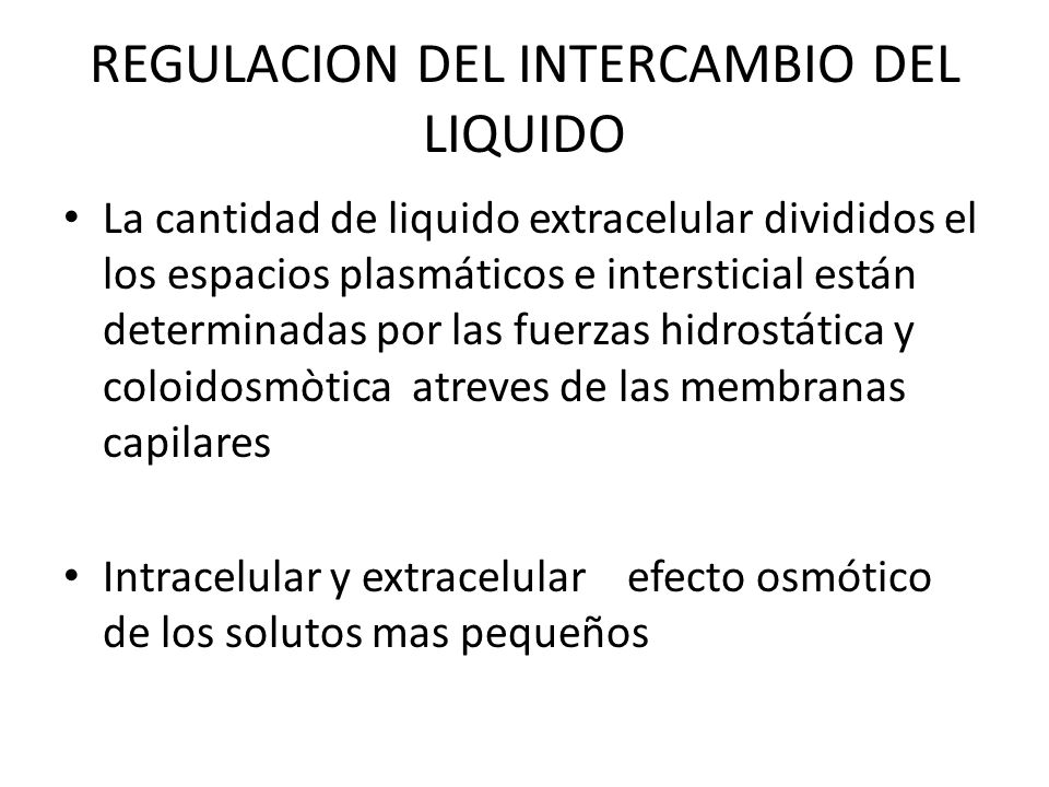 REGULACION DEL INTERCAMBIO DEL LIQUIDO
