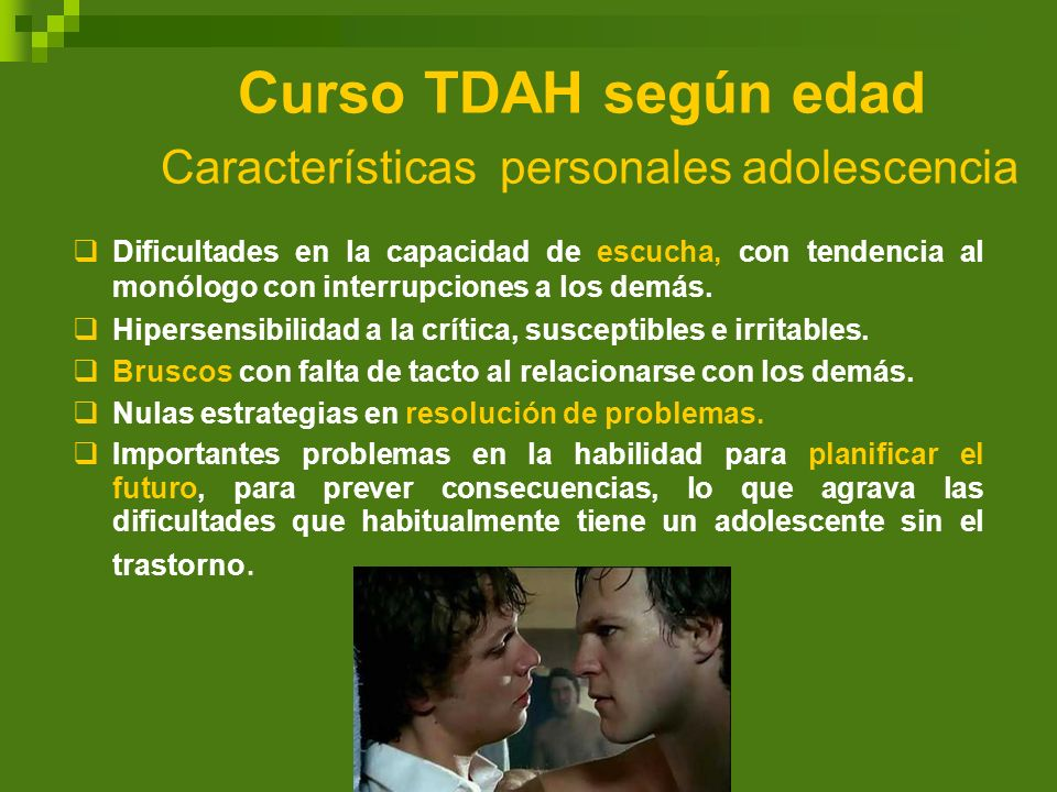 Curso TDAH según edad Características personales adolescencia