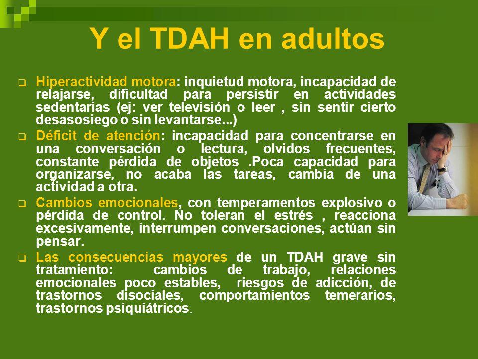 Y el TDAH en adultos