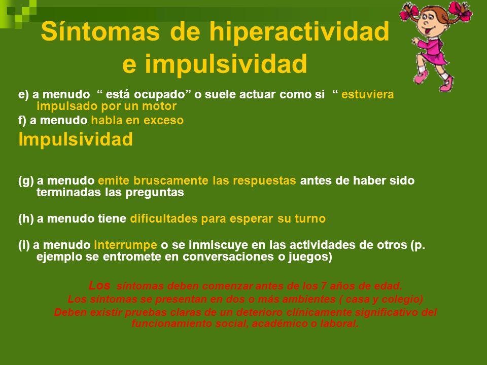 Síntomas de hiperactividad e impulsividad