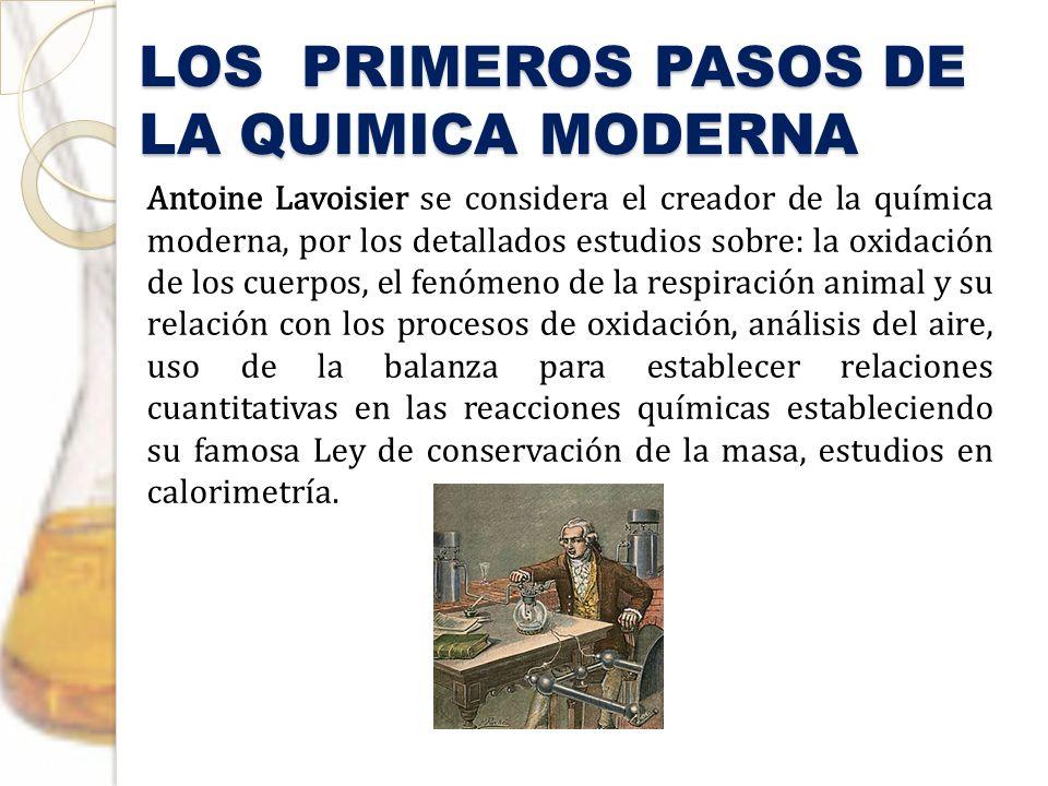 LOS PRIMEROS PASOS DE LA QUIMICA MODERNA