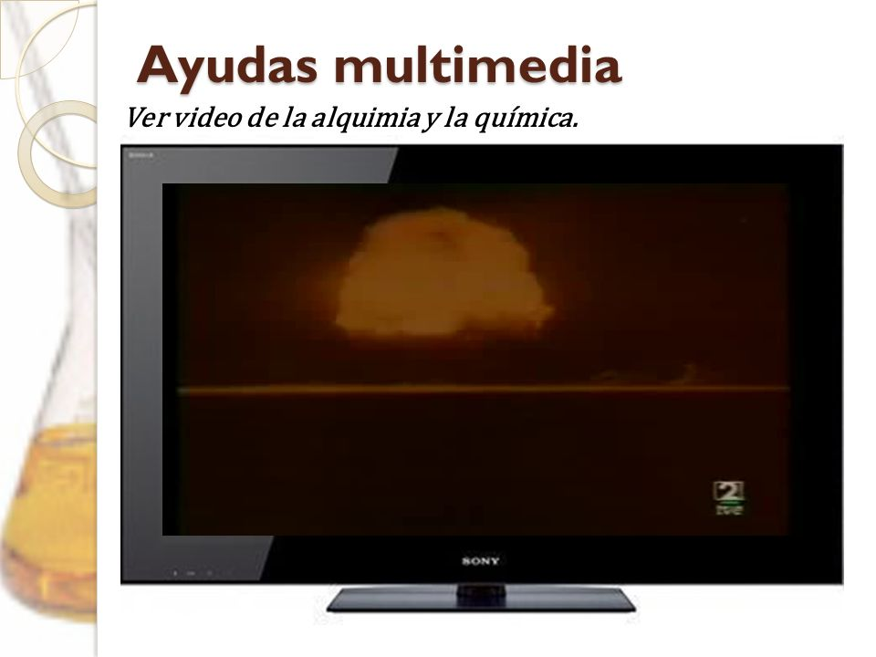 Ayudas multimedia Ver video de la alquimia y la química.