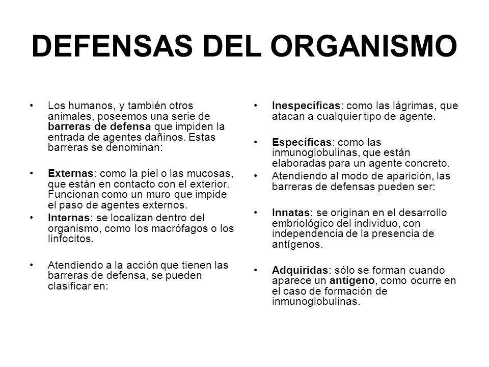 DEFENSAS DEL ORGANISMO