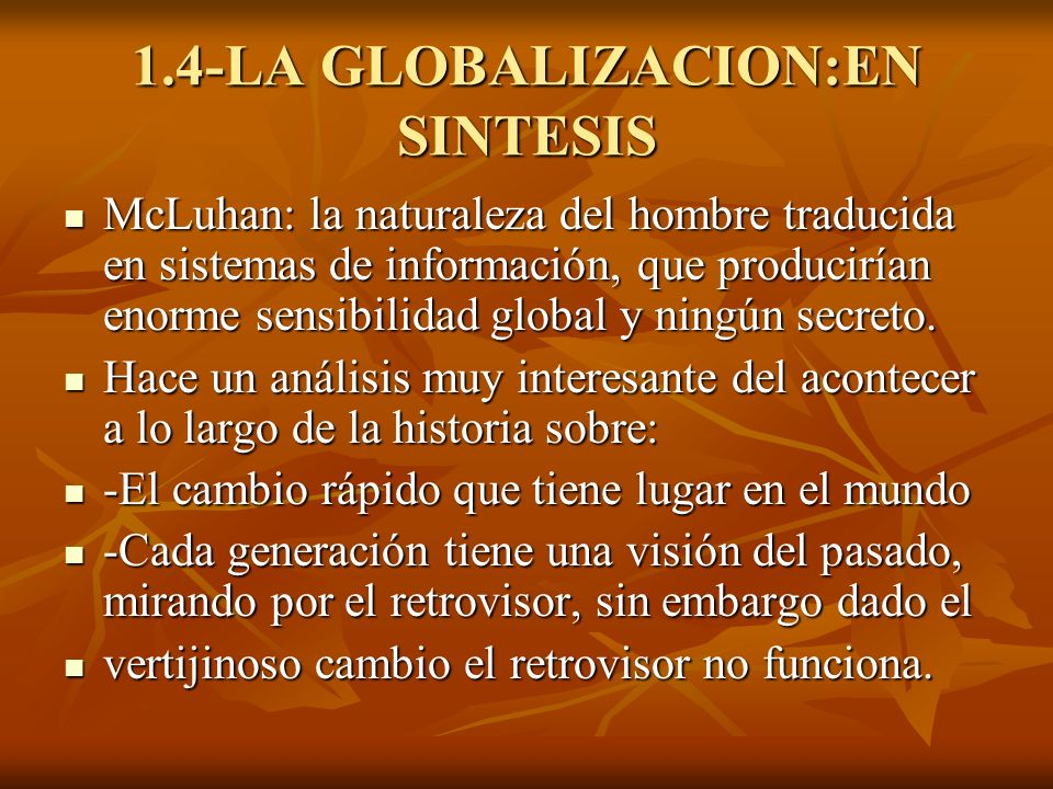 1.4-LA GLOBALIZACION:EN SINTESIS