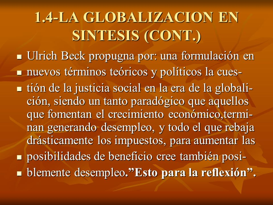 1.4-LA GLOBALIZACION EN SINTESIS (CONT.)