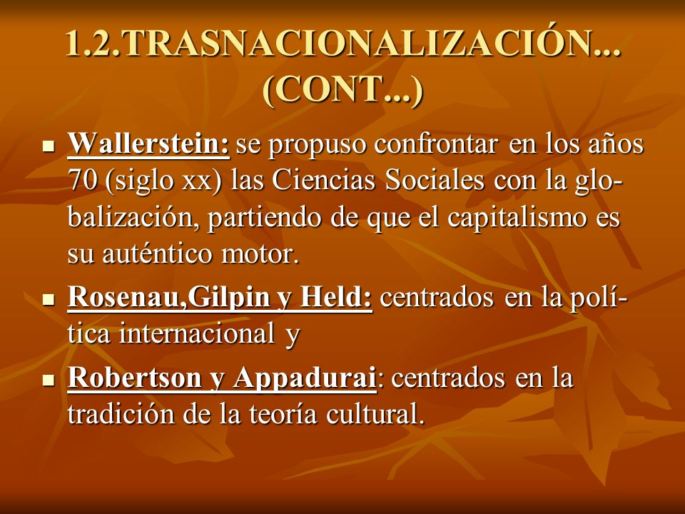 1.2.TRASNACIONALIZACIÓN... (CONT...)