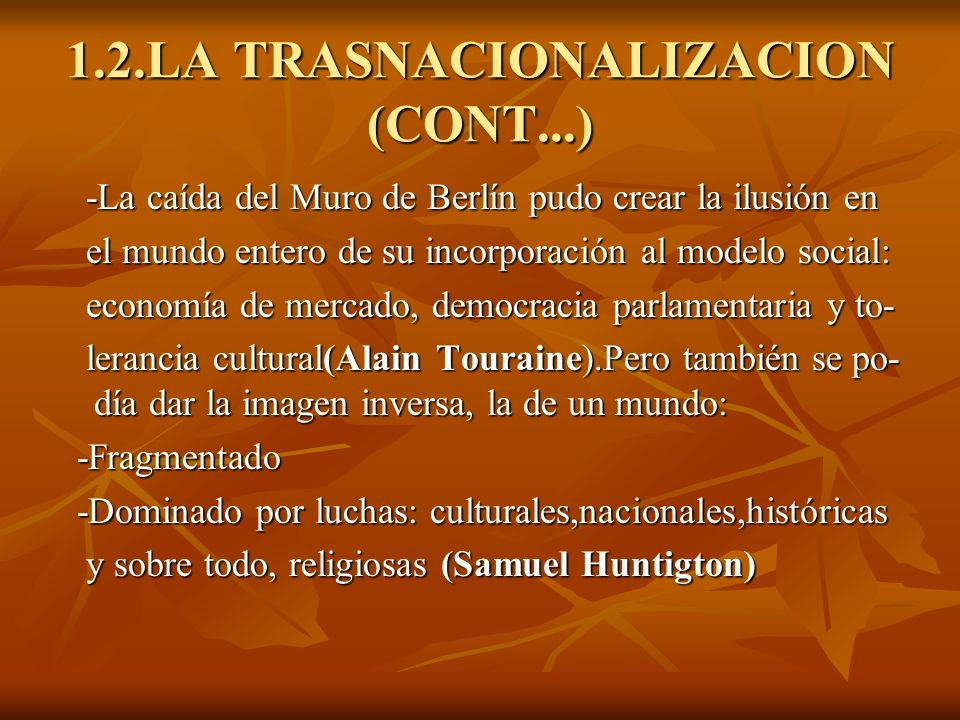 1.2.LA TRASNACIONALIZACION (CONT...)