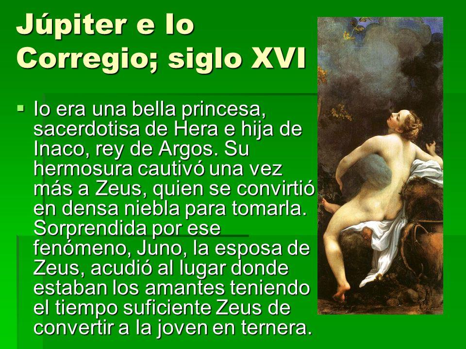 Júpiter e Io Corregio; siglo XVI