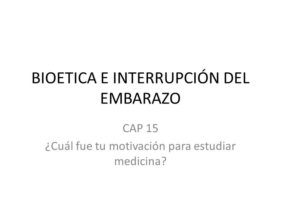 BIOETICA E INTERRUPCIÓN DEL EMBARAZO