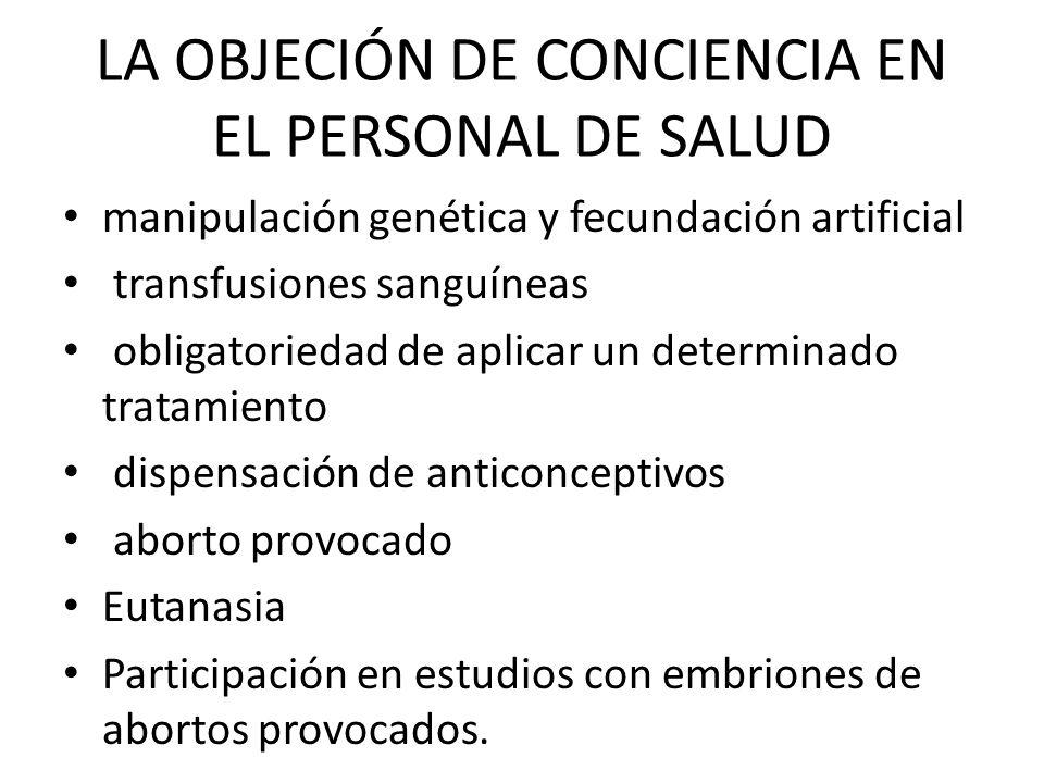 LA OBJECIÓN DE CONCIENCIA EN EL PERSONAL DE SALUD