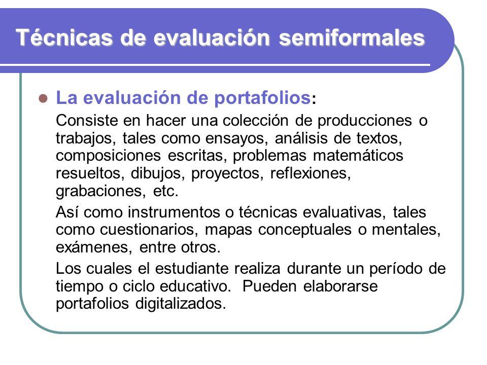 Técnicas de evaluación semiformales