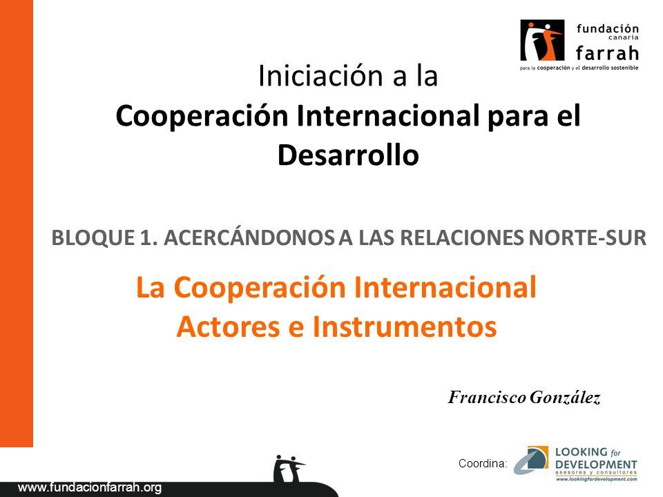 La Cooperación Internacional Actores e Instrumentos